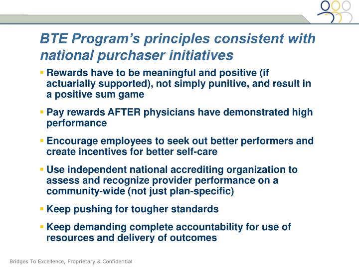 BTE Program's principles consistent with national purchaser initiatives