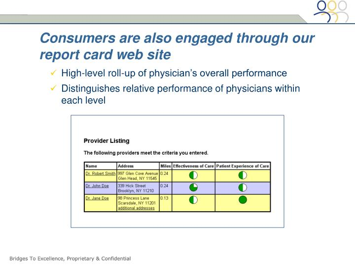 Consumers are also engaged through our report card web site