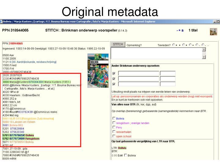 Original metadata