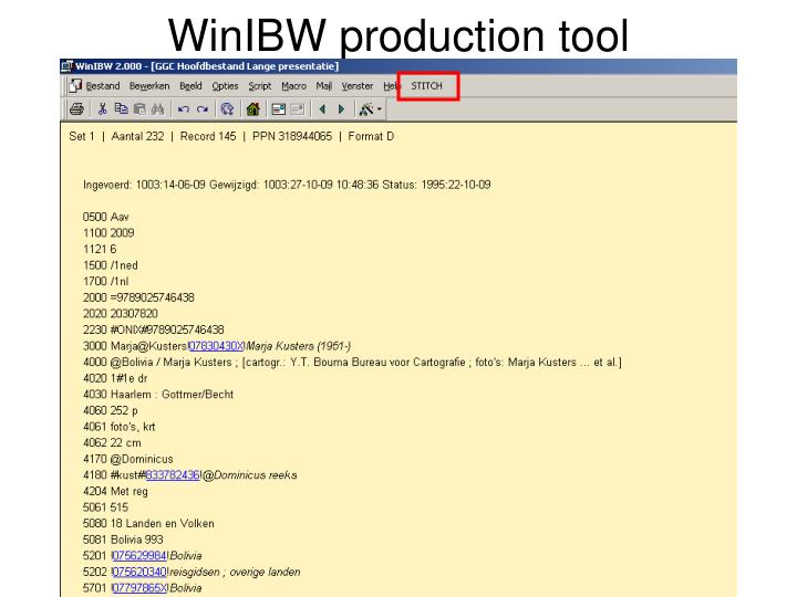WinIBW production tool