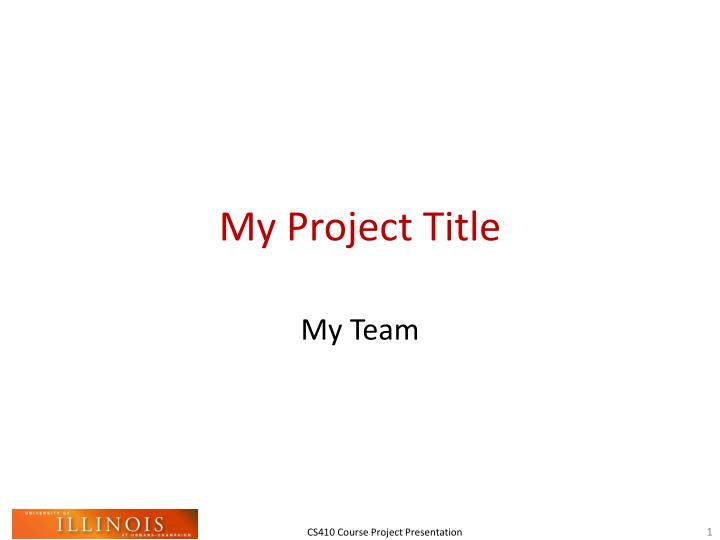 My project title