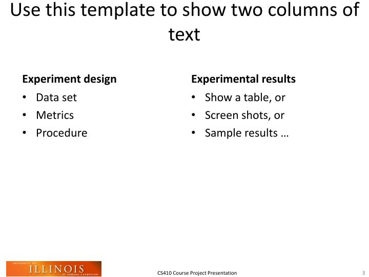Use this template to show two columns of text