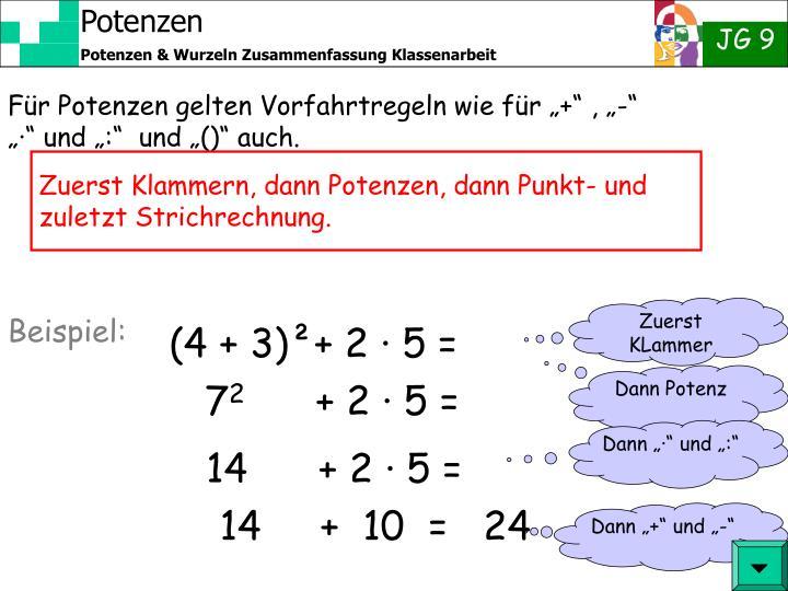 """Für Potenzen gelten Vorfahrtregeln wie für """"+"""" , """"-"""" """"·"""" und """":""""  und """"()"""" auch."""