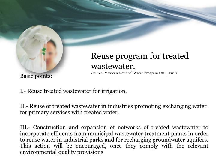 Reuse program for treated wastewater.