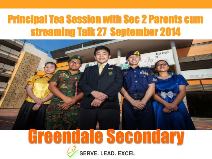 Principal Tea Session with Sec 2 Parents cum streaming