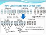 how locally repairable codes work1