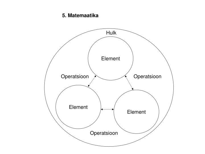 5. Matemaatika