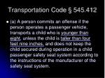 transportation code 545 412
