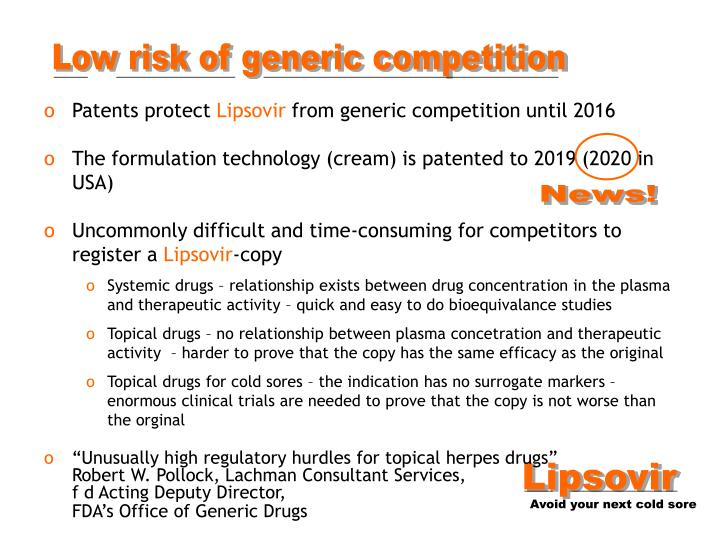 Low risk of generic competition
