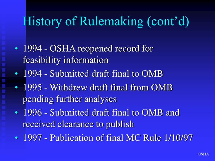 History of Rulemaking (cont'd)