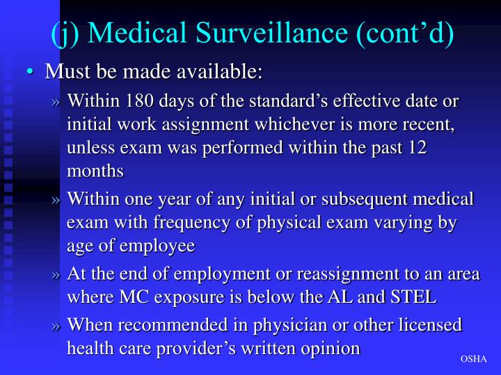 (j) Medical Surveillance (cont'd)