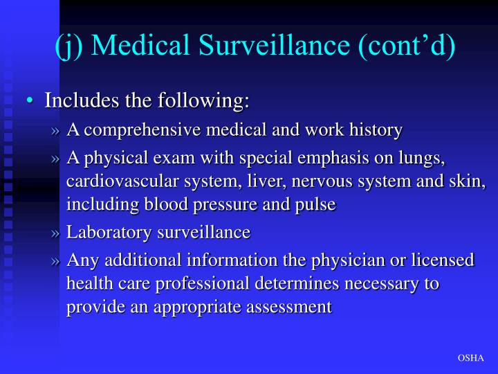 (j) Medical Surveillance (cont'd)