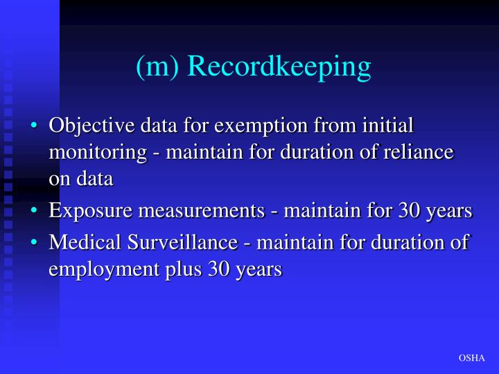 (m) Recordkeeping