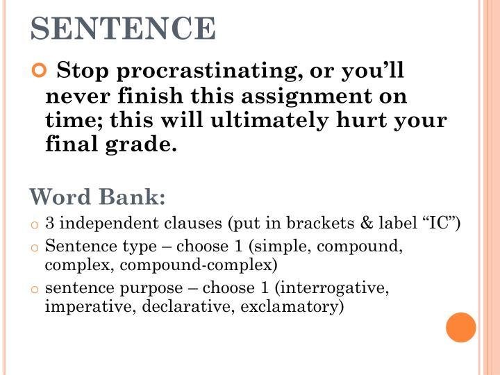 procrastination inside the sentence