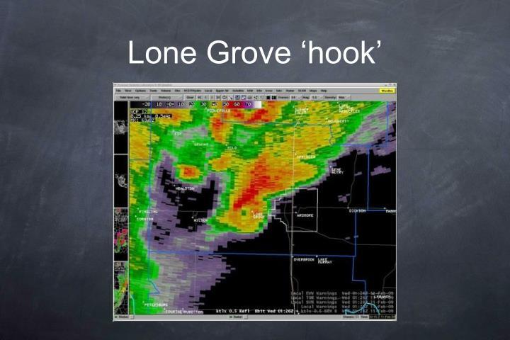 Lone Grove 'hook'