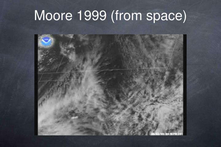 Moore 1999 (from space)