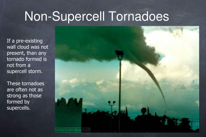 Non-Supercell Tornadoes