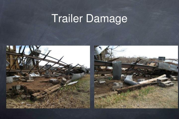 Trailer Damage