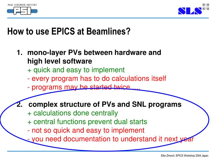 How to use EPICS at Beamlines?