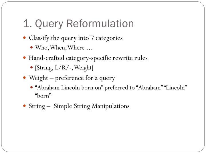 1. Query Reformulation