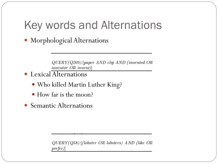 Key words and Alternations