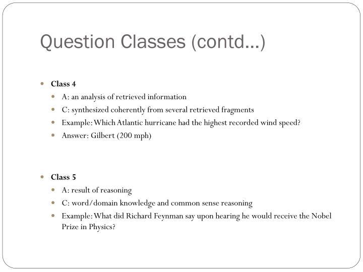 Question Classes (contd…)