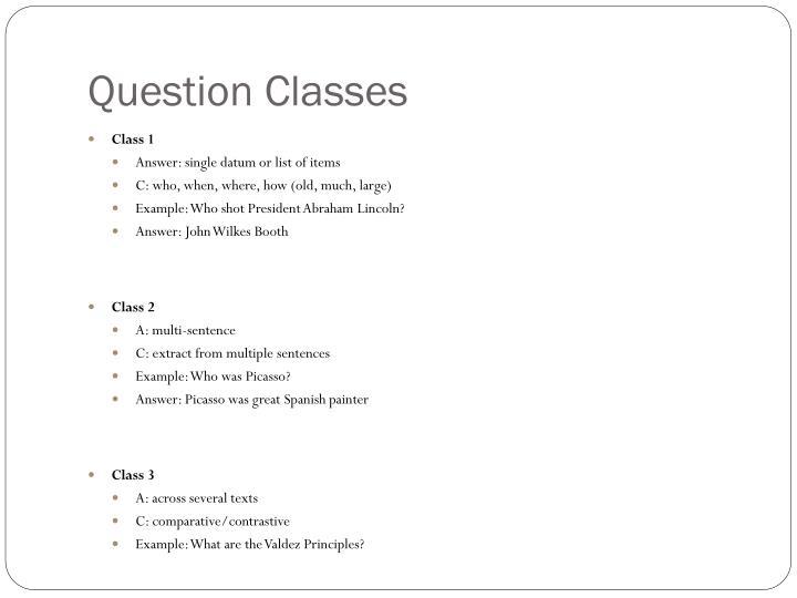 Question Classes