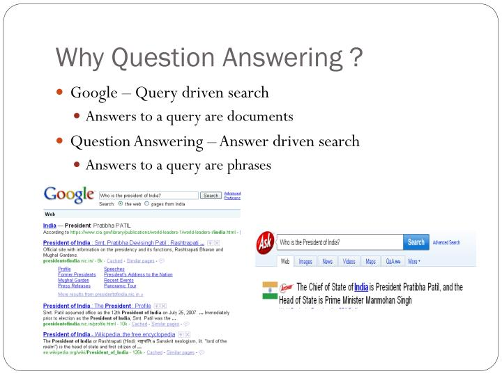 Why Question Answering ?
