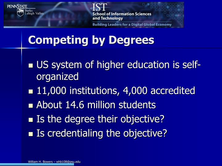 Competing by Degrees