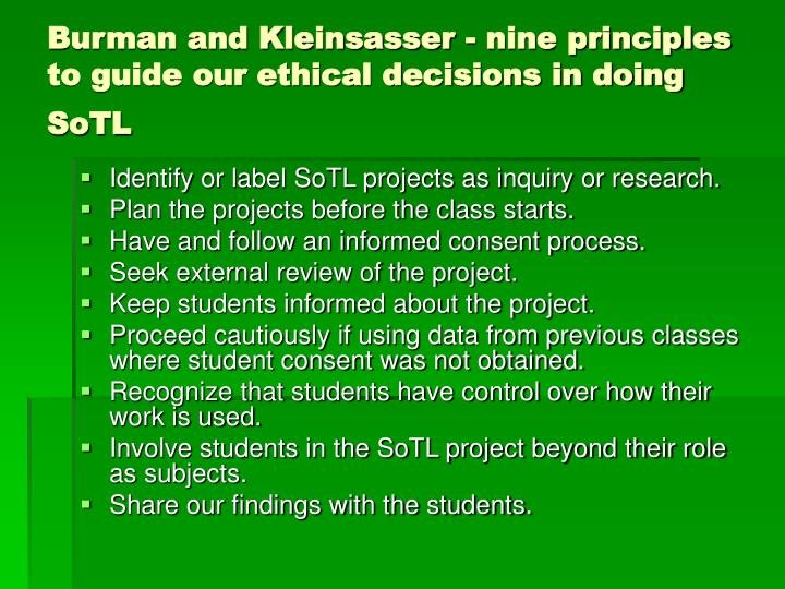 Burman and Kleinsasser - nine principles to guide our ethical decisions in doing SoTL