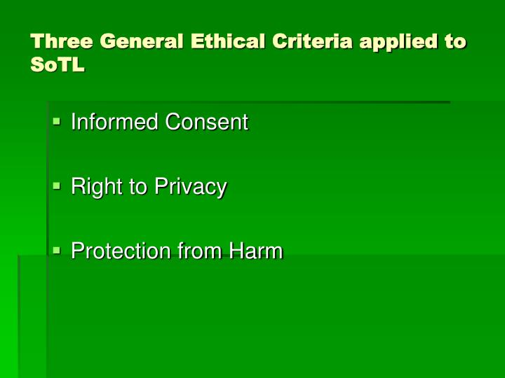 Three General Ethical Criteria applied to SoTL