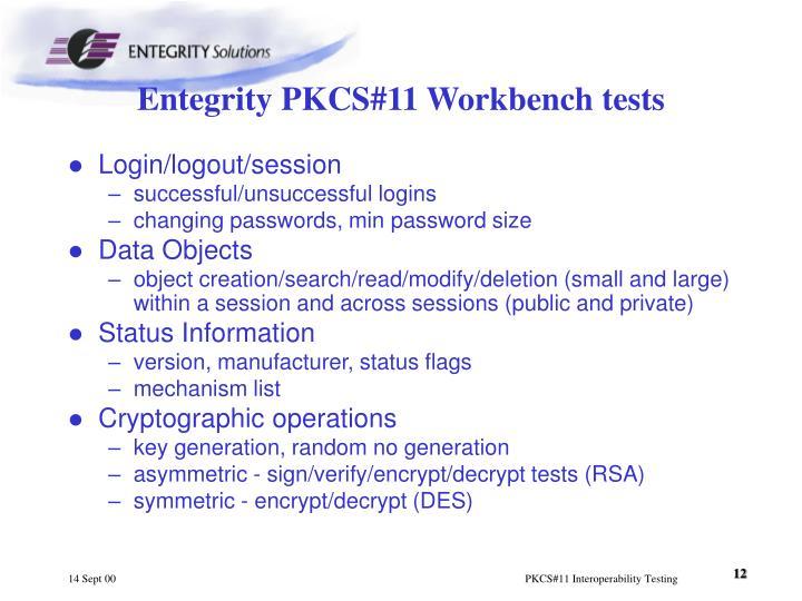 Entegrity PKCS#11 Workbench tests