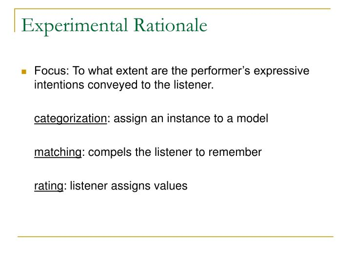 Experimental Rationale