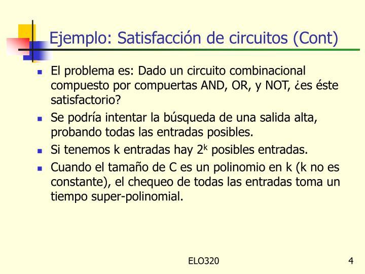 Ejemplo: Satisfacción de circuitos (Cont)