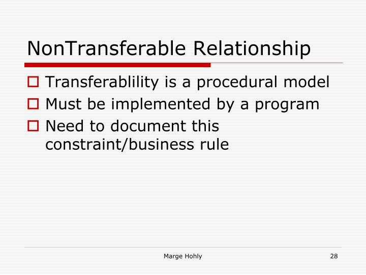 NonTransferable Relationship