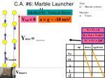 c a 6 marble launcher v muz