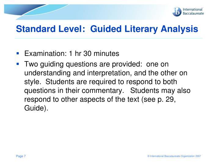 Standard Level:  Guided Literary Analysis