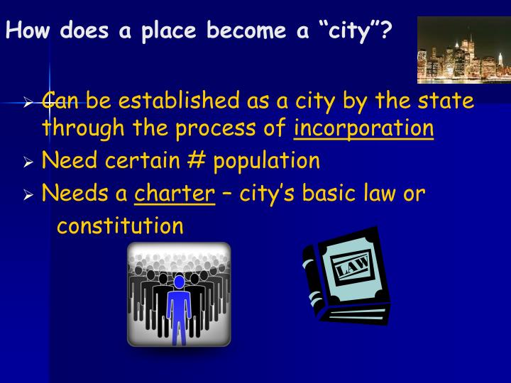"How does a place become a ""city""?"
