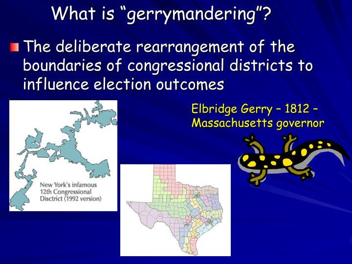 """What is """"gerrymandering""""?"""
