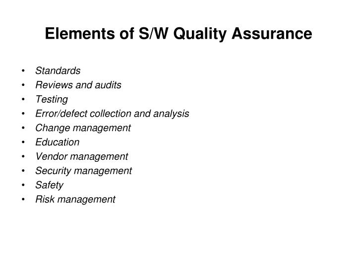 Elements of S/W Quality Assurance
