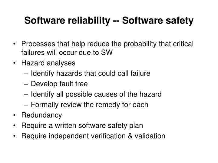 Software reliability -- Software safety
