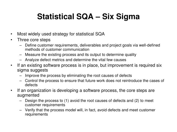 Statistical SQA – Six Sigma