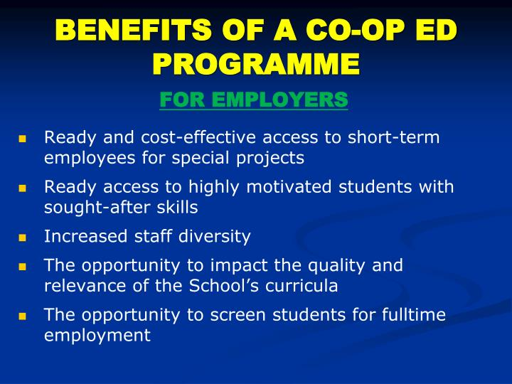 BENEFITS OF A CO-OP ED PROGRAMME