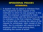 operational policies withdrawal1