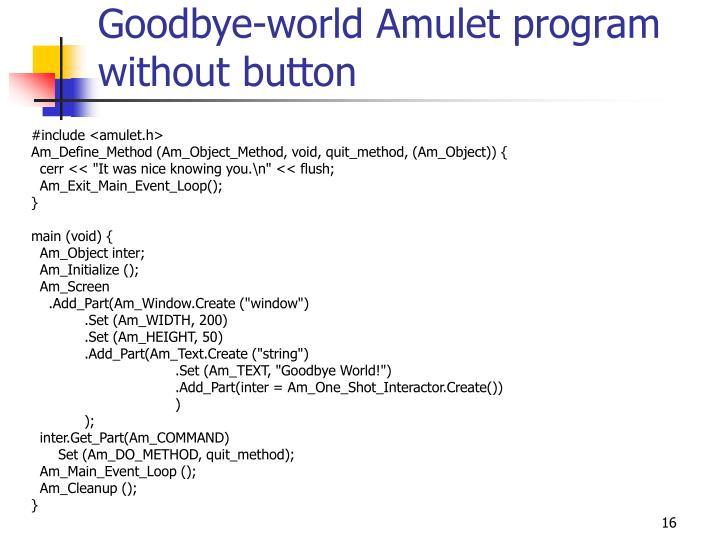 Goodbye-world Amulet program without button