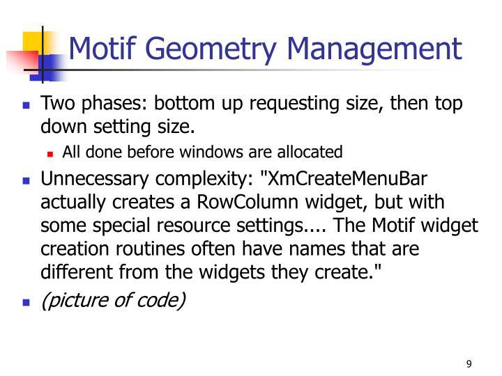 Motif Geometry Management