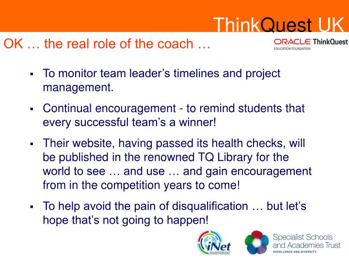 OK … the real role of the coach …