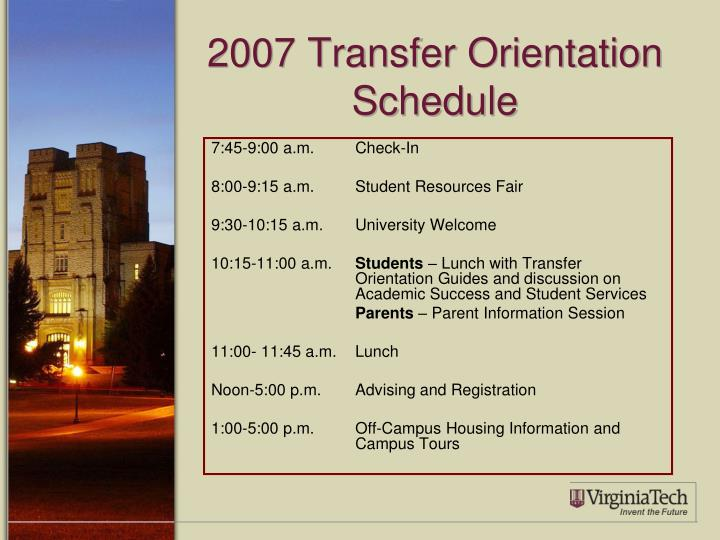 2007 Transfer Orientation Schedule