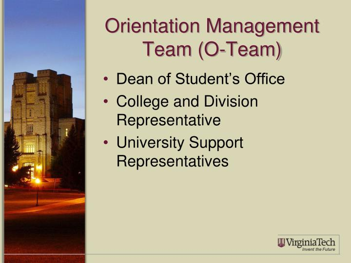 Orientation Management Team (O-Team)