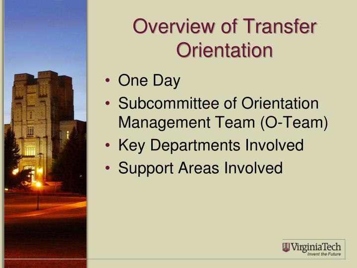 Overview of Transfer Orientation